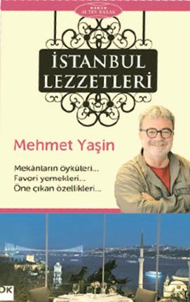 Mehmet Yaşin – İstanbulun Lezzetlei Kitabı