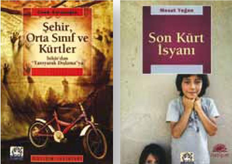 Mesut Yeğen'in Son Kürt İsyanı ve Cenk Saraçoğlu'nun Şehir, Orta Sınıf
