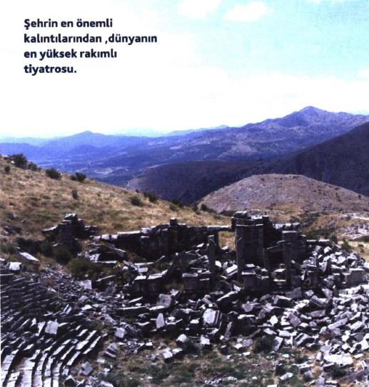 Şehrin en önemli kalıntılarından .dünyanın en yüksek rakımlı tiyatrosu.