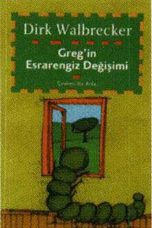 Greg'in Esrarengiz Değişimi