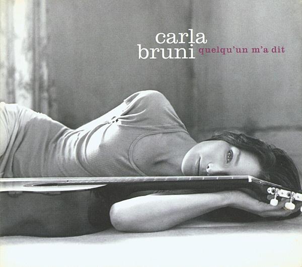 Carla Bruni Quelqu'un m'a dit