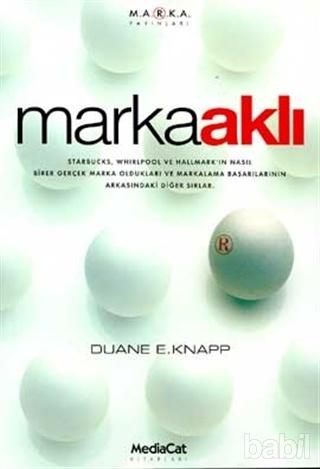 Marka Aklı – Duanne E. Knapp