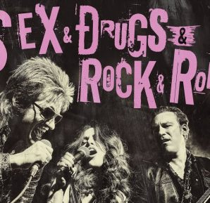 Sex, Drugs & Rock'n'roll